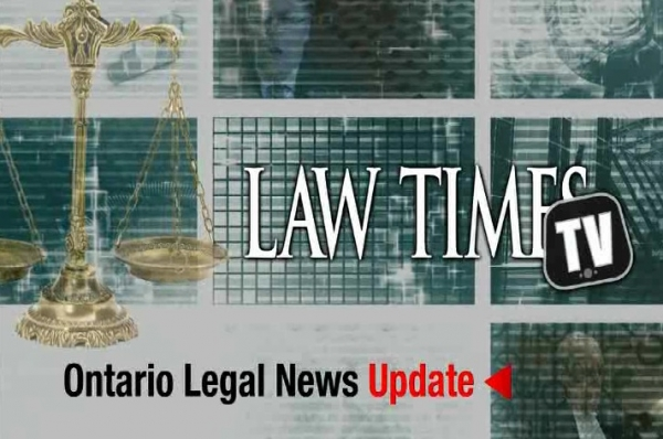 Ontario Legal News Update — March 24, 2014